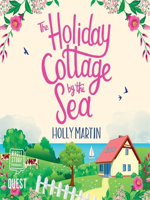 cover image of The Holiday Cottage by the Sea
