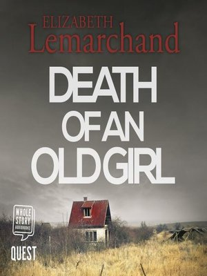 cover image of Death of an Old Girl