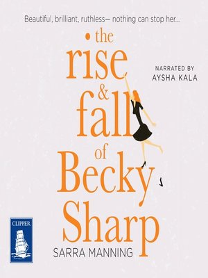 cover image of The Rise and Fall of Becky Sharp