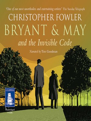 cover image of Bryant & May and the Invisible Code