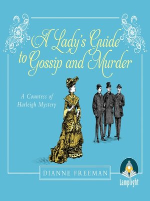 cover image of A Lady's Guide to Gossip and Murder