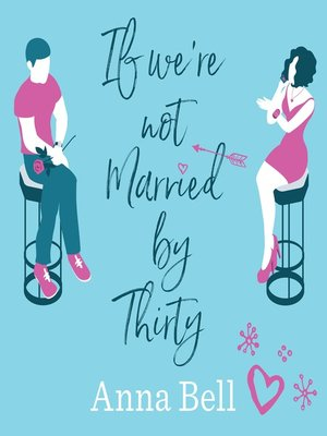cover image of If We're Not Married by Thirty