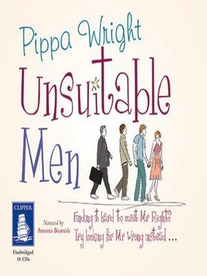 cover image of Unsuitable Men