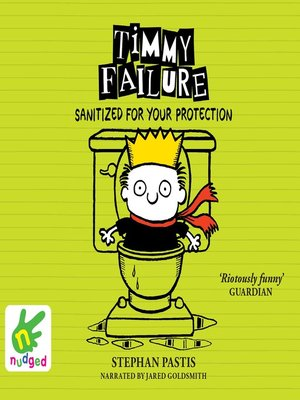 cover image of Timmy Failure--Sanitized for Your Protection