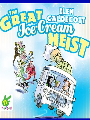 cover image of The Great Ice Cream Heist