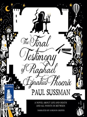 cover image of The Final Testimony of Raphael Ignatius Phoenix