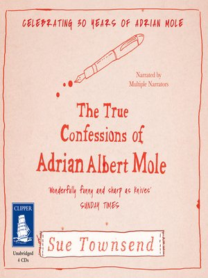 cover image of The True Confessions of Adrian Albert Mole
