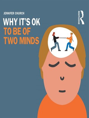 cover image of Why It's OK to be of Two Minds
