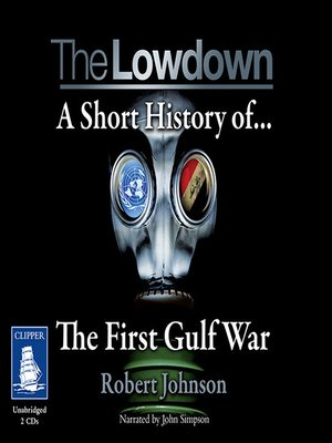 cover image of The Lowdown--A Short History of the First Gulf War