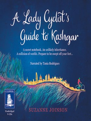 cover image of A Lady Cyclist's Guide to Kashgar