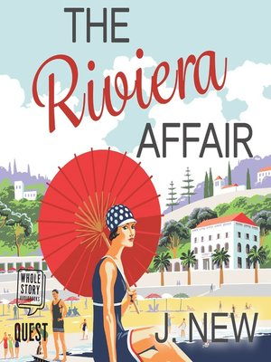cover image of The Riviera Affair--The Yellow Cottage Vintage Mysteries, Book 4