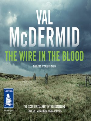 cover image of The Wire in the Blood