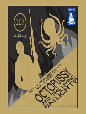 cover image of Octopussy and the Living Daylights and other stories