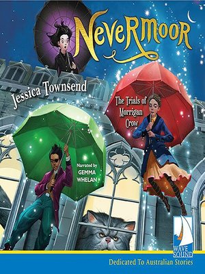 cover image of Nevermoor: The Trials of Morrigan Crow