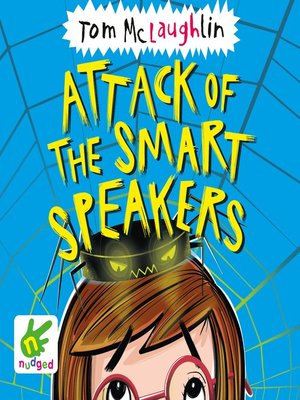 cover image of Attack of the Smart Speakers