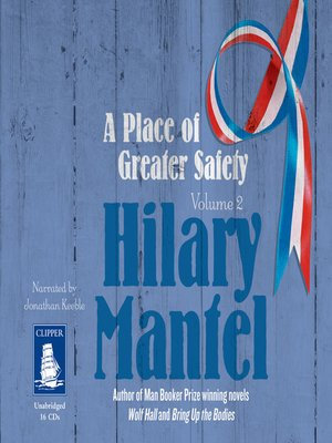 cover image of A Place of Greater Safety--Volume 1