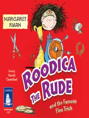 cover image of Roodica the Rude and the Famous Flea Trick