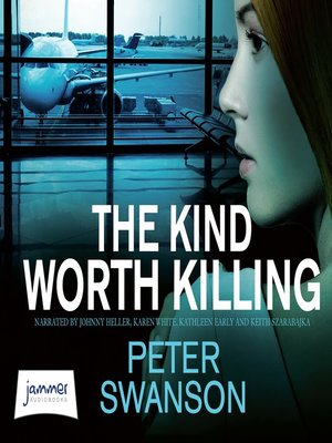 cover image of The Kind Worth Killing