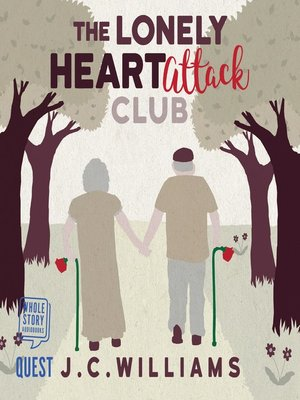 cover image of The Lonely Heart Attack Club