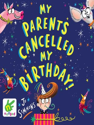 cover image of My Parents Cancelled My Birthday