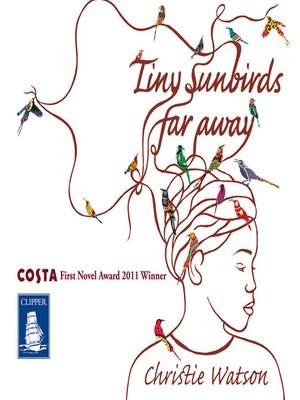 cover image of Tiny Sunbirds Far Away