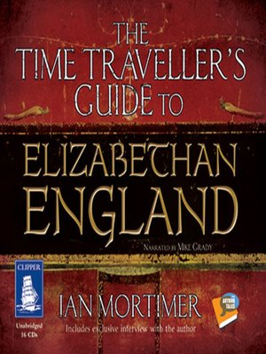 cover image of The Time Traveller's Guide to Elizabethan England