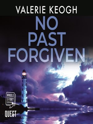 cover image of No Past Forgiven--The Dublin Murder Mysteries Book 3