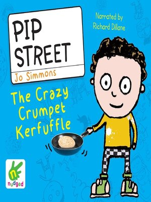 cover image of Pip Street--The Crazy Crumpet Kerfuffle