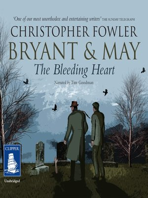 cover image of Bryant & May--The Bleeding Heart