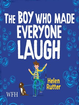 cover image of The Boy Who Made Everyone Laugh