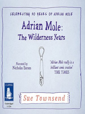 cover image of Adrian Mole--The Wilderness Years