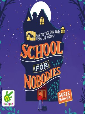 cover image of School for Nobodies