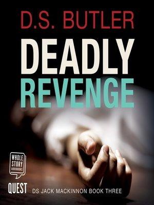 cover image of Deadly Revenge