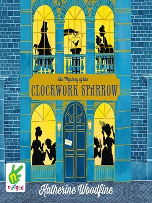 cover image of The Mystery of the Clockwork Sparrow