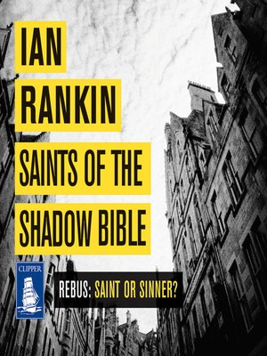 cover image of Saints of the Shadow Bible--Inspector Rebus, Book 19