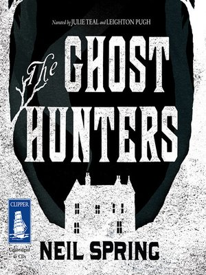 cover image of The Ghost Hunters