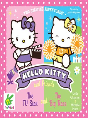 cover image of Hello Kitty--TV Star and the Big Race