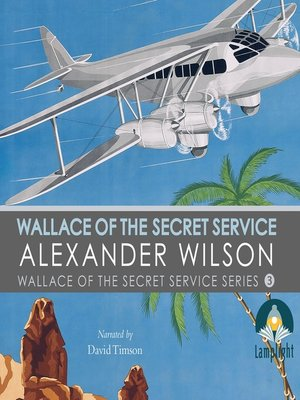 cover image of Wallace of the Secret Service