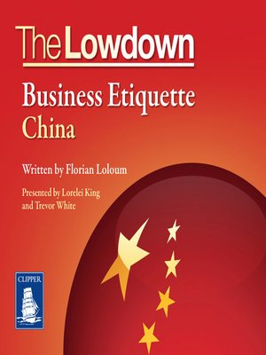 cover image of The Lowdown: Business Etiquette--China