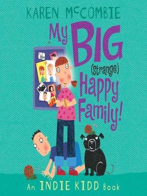 cover image of My Big (Strange) Happy Family!