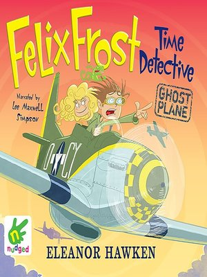 cover image of Felix Frost Time Detective