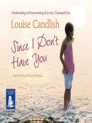 cover image of Since I Don't Have You