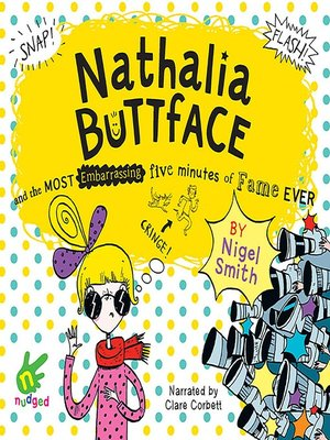 cover image of Nathalia Buttface and the Most Embarrassing Five Minutes of Fame Ever