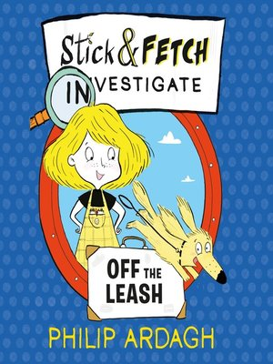cover image of Stick and Fetch Off the Leash