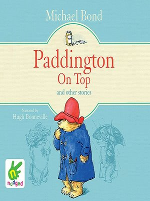 cover image of Paddington On Top and Other Stories