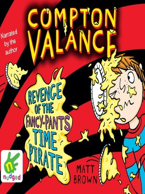 cover image of Compton Valance--Revenge of the Fancy-Pants Time Pirate