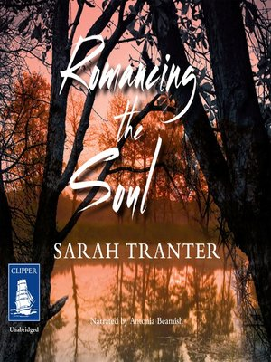 cover image of Romancing the Soul