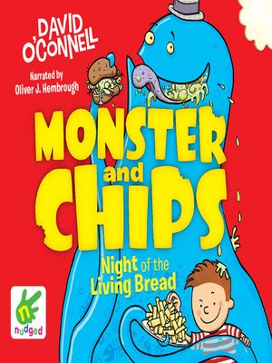 cover image of Monster and Chips--Night of the Living Bread