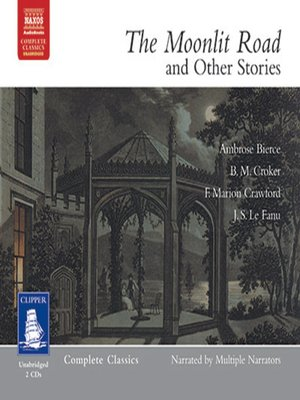 cover image of The Moonlit Road and Other Stories