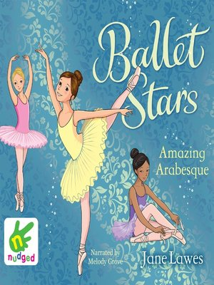 cover image of Ballet Stars--Amazing Arabesque